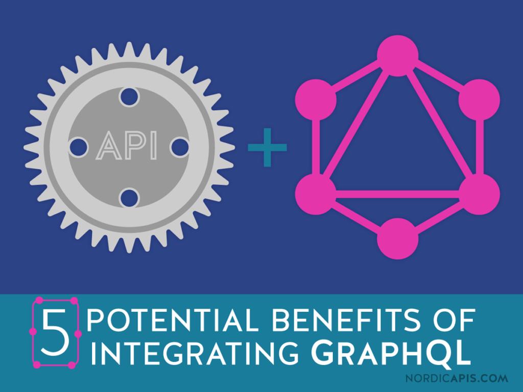 5-potential-benefits-of-integrating-graphql